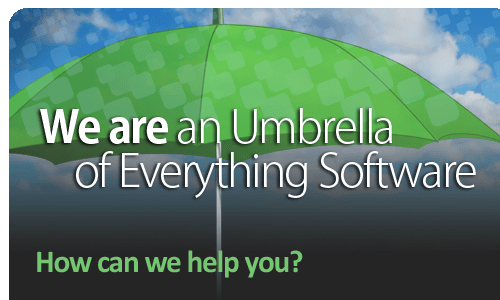 We are an umbrella of everything software. How can we help you?